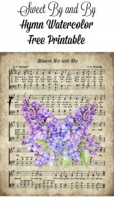 Sweet By and By Hymn Watercolor Free Printable