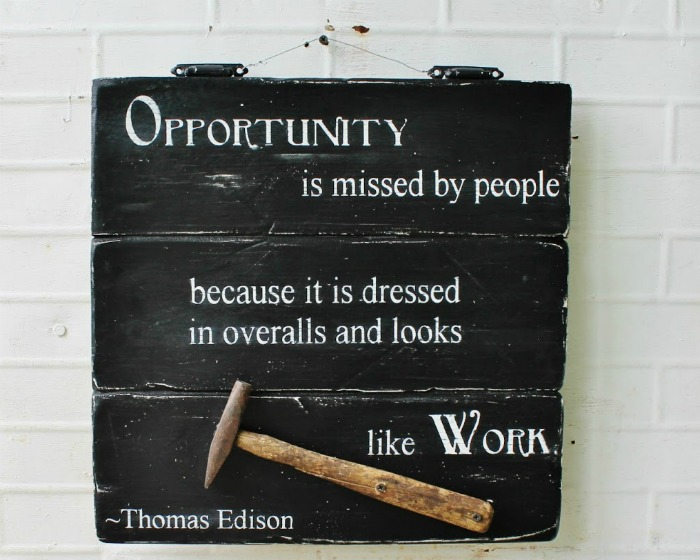 Thomas Edison Quote Opportunity Quote Sign