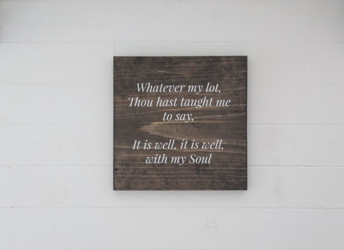It Is Well with My Soul Wood Sign DIY